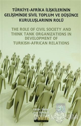 Türkiye - Afrika İlişkilerinin Gelişiminde Sivil Toplum ve Düşünce Kur