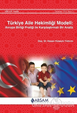 Türkiye Aile Hekimliği Modeli - Hasan Hüseyin Yıldırım - ABSAM Yayınla