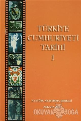 Türkiye Cumhuriyeti Tarihi 1 (Ciltli) - Durmuş Yalçın - Atatürk Araştı