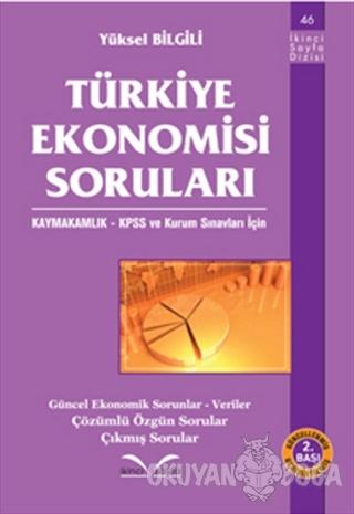 Türkiye Ekonomisi Soruları - Yüksel Bilgili - İkinci Sayfa Yayınları