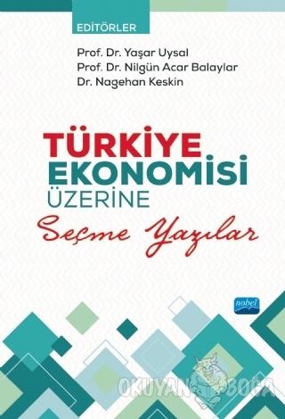 Türkiye Ekonomisi Üzerine Seçme Yazılar