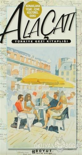 Türkiye Gezi Kitaplığı: Alaçatı