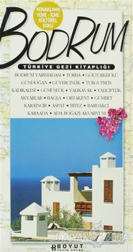 Türkiye Gezi Kitaplığı: Bodrum