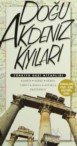 Türkiye Gezi Kitaplığı: Doğu Akdeniz Kıyıları