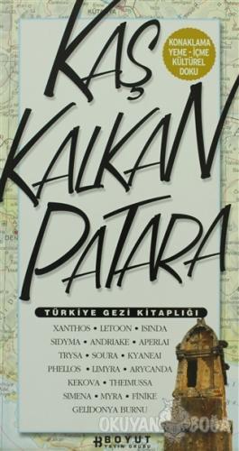 Türkiye Gezi Kitaplığı: Kaş Kalkan Patara