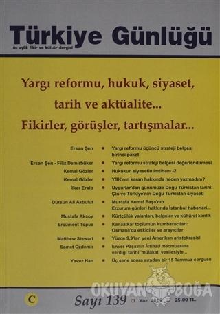 Türkiye Günlüğü Dergisi Sayı: 139 Yaz 2019