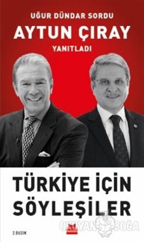 Türkiye İçin Söyleşiler