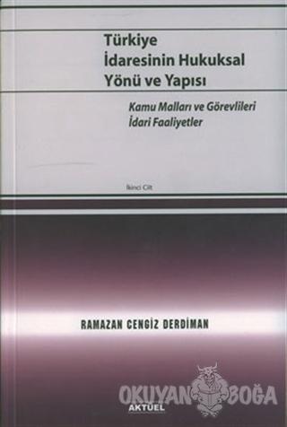 Türkiye İdaresinin Hukuksal Yönü ve Yapısı 2. Cilt - Ramazan Cengiz De