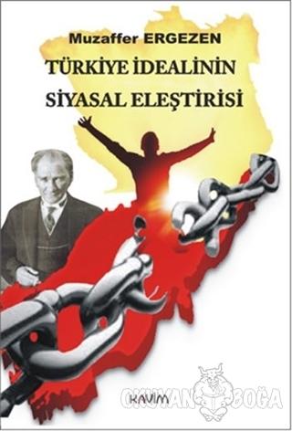 Türkiye İdealinin Siyasal Eleştirisi