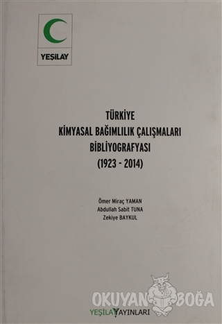 Türkiye Kimyasal Bağımlılık Çalışmaları Bibliyografyası (Ciltli) - Öme