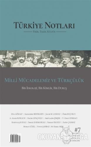 Türkiye Notları Fikir Tarih Kültür Dergisi Sayı: 7