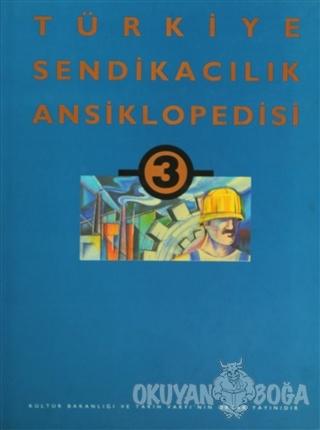 Türkiye Sendikacılık Ansiklopedisi Cilt: 3 (Ciltli) - Kolektif - Tarih