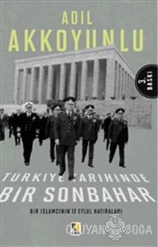 Türkiye Tarihinde Bir Sonbahar - Adil Akkoyunlu - Çıra Yayınları