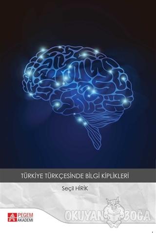Türkiye Türkçesinde Bilgi Kiplikleri