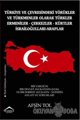 Türkiye ve Çevresindeki Yörükler ve Türkmenler Olarak Türkler - Ermeni