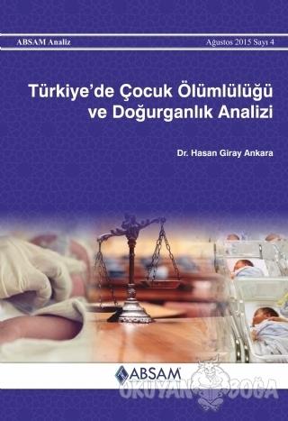 Türkiye'de Çocuk Ölümlülüğü ve Doğurganlık Analizi - Hasan Giray Ankar