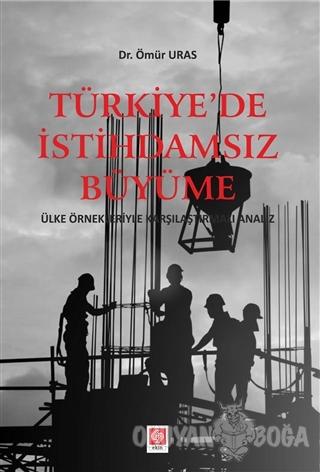 Türkiye'de İstihdamsız Büyüme