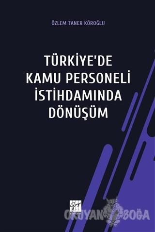 Türkiye'de Kamu Personeli İstihdamında Dönüşüm