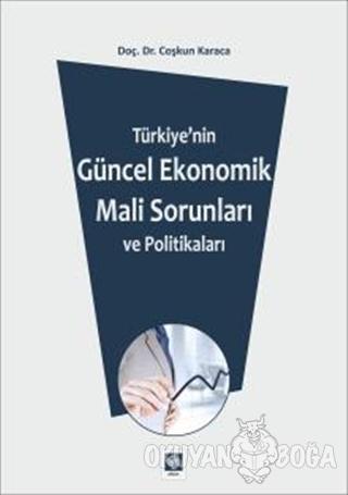 Türkiye'de Makroekonomik Sorunlar ve Maliye Politikası Çözümleri - Coş