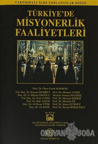 Türkiye'de Misyonerlik Faaliyetleri - Kolektif - Ensar Neşriyat