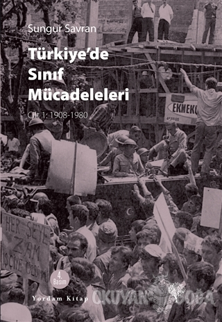 Türkiye'de Sınıf Mücadeleleri