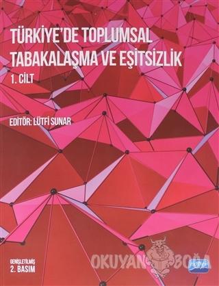 Türkiye'de Toplumsal Tabakalaşma ve Eşitsizlik - Kolektif - Matbu Yayı