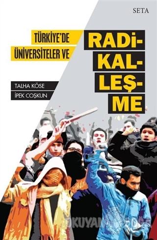 Türkiye'de Üniversiteler ve Radikalleşme