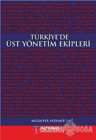Türkiye'de Üst Yönetim Ekipleri