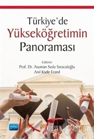 Türkiye'de Yükseköğretimin Panoraması - Kolektif - Nobel Akademik Yayı