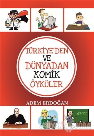 Türkiye'den Ve Dünyadan Komik Öyküler - Adem Erdoğan - Sokak Kitapları