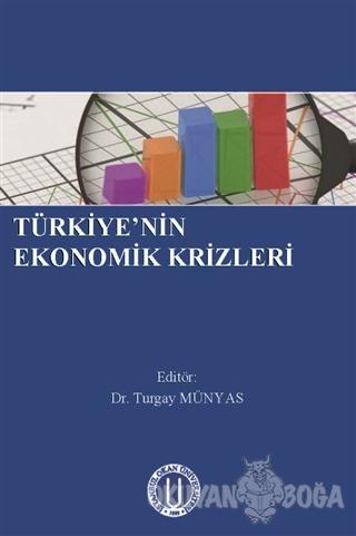 Türkiye'nin Ekonomik Krizleri