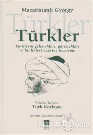Türkler - György Dozsa - Bilge Kültür Sanat