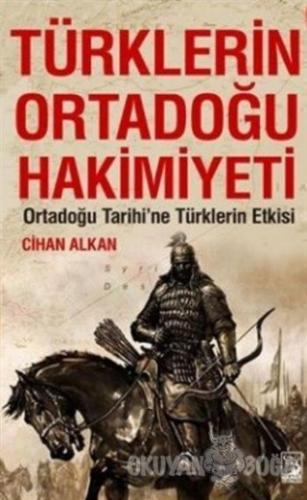 Türklerin Ortadoğu Hakimiyeti