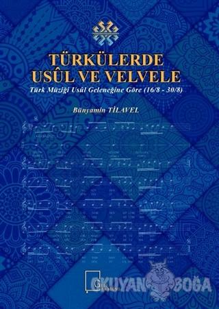 Türkülerde Usül ve Velvele