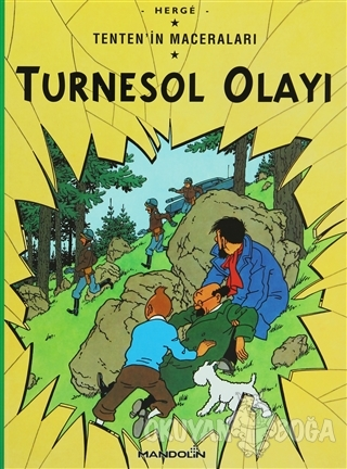 Turnesol Olayı Tenten'in Maceraları - Herge - Mandolin Yayınları