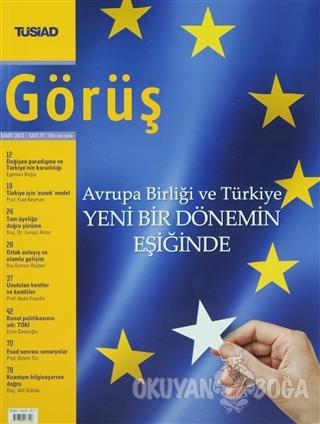 Tüsiad Görüş Dergisi Sayı: 77 - Kolektif - TÜSİAD Görüş Dergisi