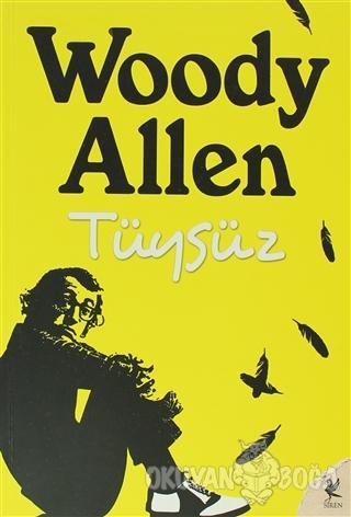 Tüysüz - Woody Allen - Siren Yayınları