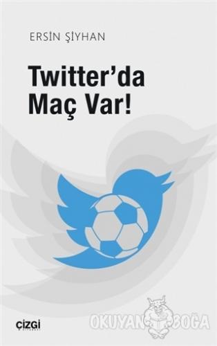 Twitter'da Maç Var