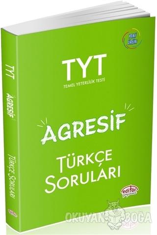 TYT Agresif Türkçe Soruları - Kolektif - Editör Yayınevi