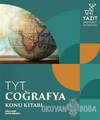 TYT Coğrafya Konu Kitabı - Arda Akın - Yazıt Yayınları
