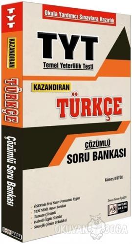 TYT Kazandıran Türkçe Çözümlü Soru Bankası