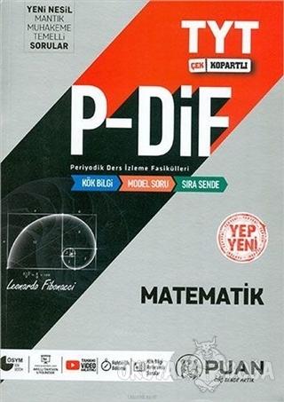 TYT Matematik P-DİF Konu Anlatım Fasikülleri - Kolektif - Puan Akademi