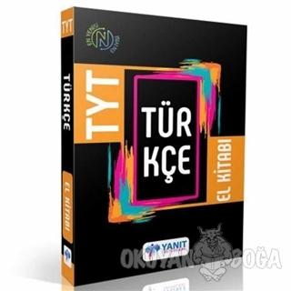TYT Türkçe El Kitabı - Kolektif - Yanıt Yayınları