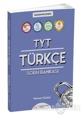 TYT Türkçe Soru Bankası - Mehmet Vicdan - Paragrafın Şifresi Yayınları