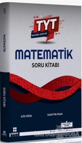 TYT Yeni Nesil Matematik Soru Kitabı