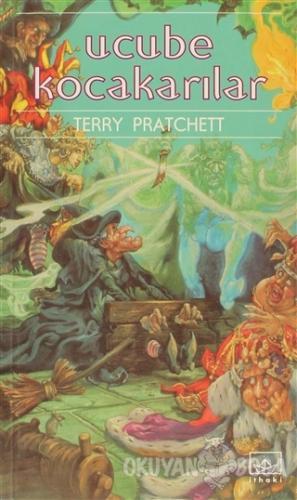 Ucube Kocakarılar Diskdünya'nın Altıncı Romanı - Terry Pratchett - İth