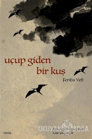 Uçup Giden Bir Kuş - Feriba Vefi - Verita Yayıncılık