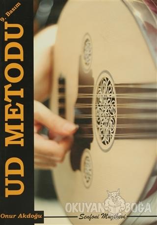 Ud Metodu - Onur Akdoğu - Senfoni Müzik