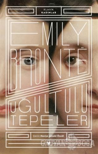 Uğultulu Tepeler - Klasik Kadınlar - Emily Bronte - Can Yayınları