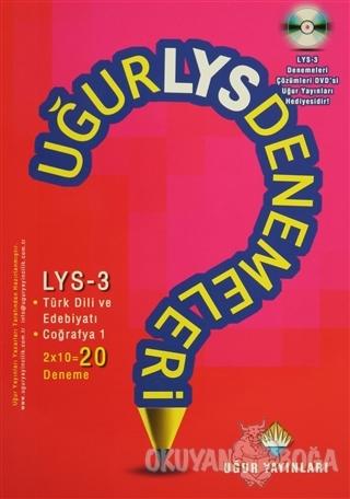 Uğur LYS Denemeleri - LYS 3 Türk Dili ve Edebiyatı ve Coğrafya 1 - 20
